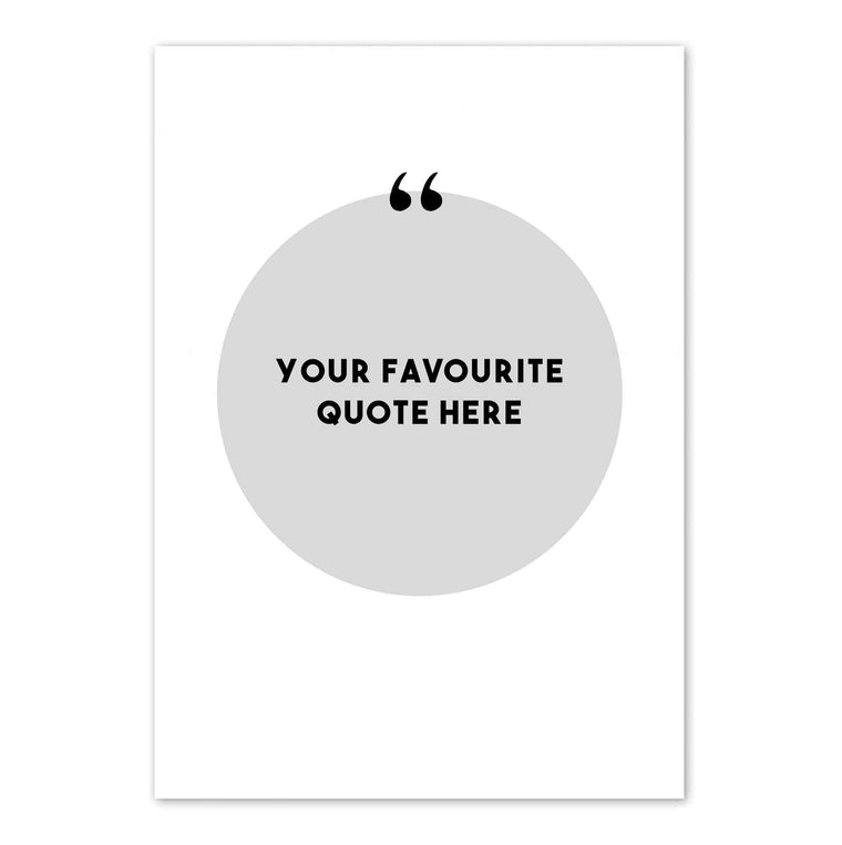 Custom Quote Print - Your Favourite Quote