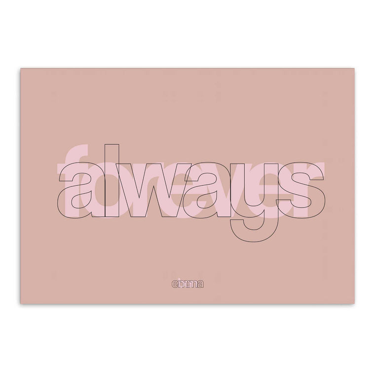 Personalised Forever And Always Overlay Print