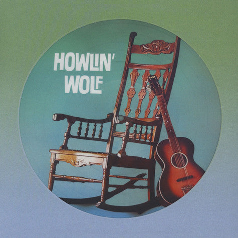 Howlin wolf - Howlin Wolf (Picture Disc)