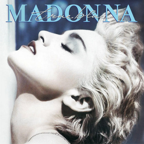 Madonna - True Blue Vinyl (Reissue)