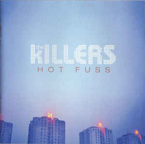 The Killers - Hot Fuss Enhanced CD