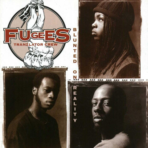 The Fugees - Blunted On Reality Vinyl