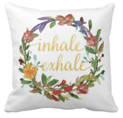 Inhale Exhale Inspirational Pillow Cover