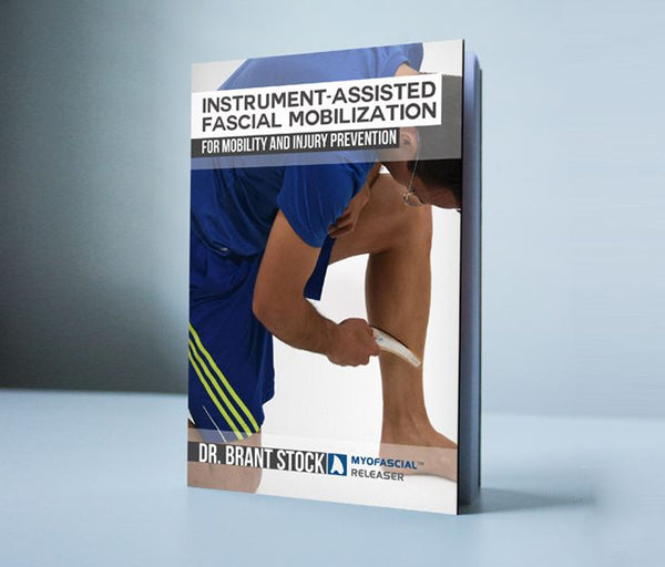 Instrument-Assisted Fascial Mobilization (IAFM) eBook