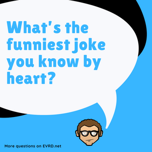 What's the Funniest Joke...
