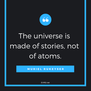 The Universe Is Made of Stories...