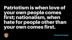 Patriotism vs Nationalism