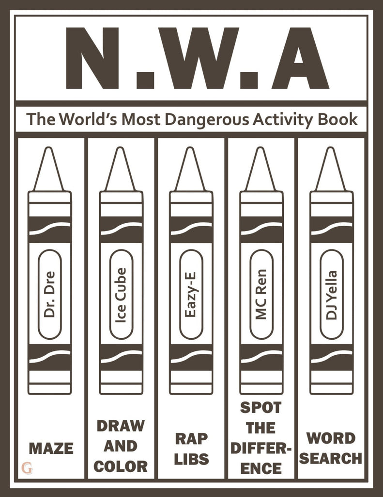 Straight Outta Compton, Here Comes the World's Most Dangerous N.W.A Activity Book 🔗