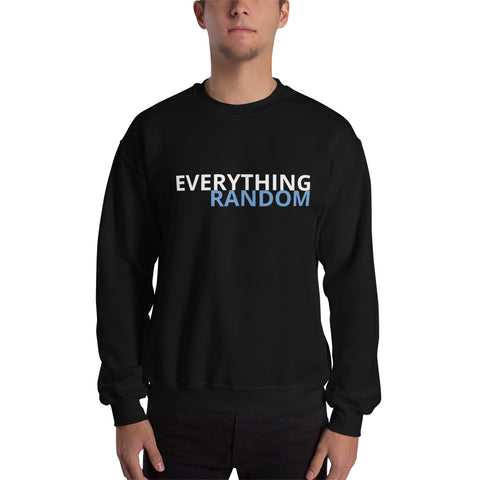 Everything Random Sweatshirt