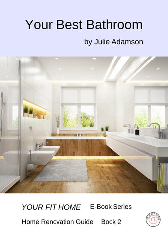 Your Best Bathroom - Your Fit Home E-book Series, Book 2