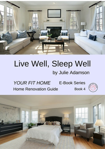 Live Well, Sleep Well - Your Fit Home E-book Series, Book 4