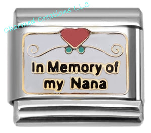 In Memory Of My Nana 9mm Italian charm