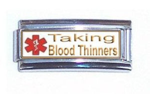 Taking Blood Thinners Super Link For 9mm Italian charm Bracelets