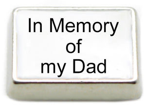 In Memory of My Dad Floating Charm