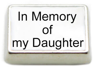 In Memory of My Daughter Floating Charm