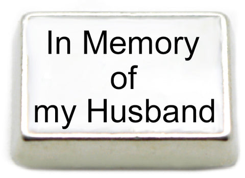 In Memory of My Husband Floating Charm