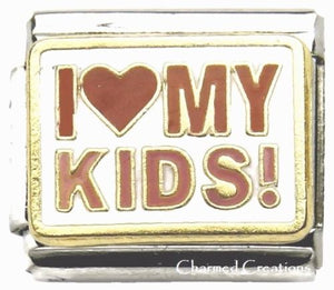 I Love My Kids 9mm Italian Charm