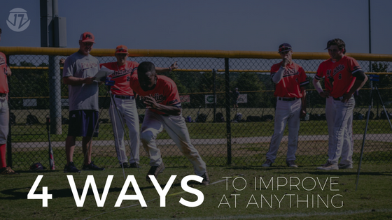 4 ways to improve at anything