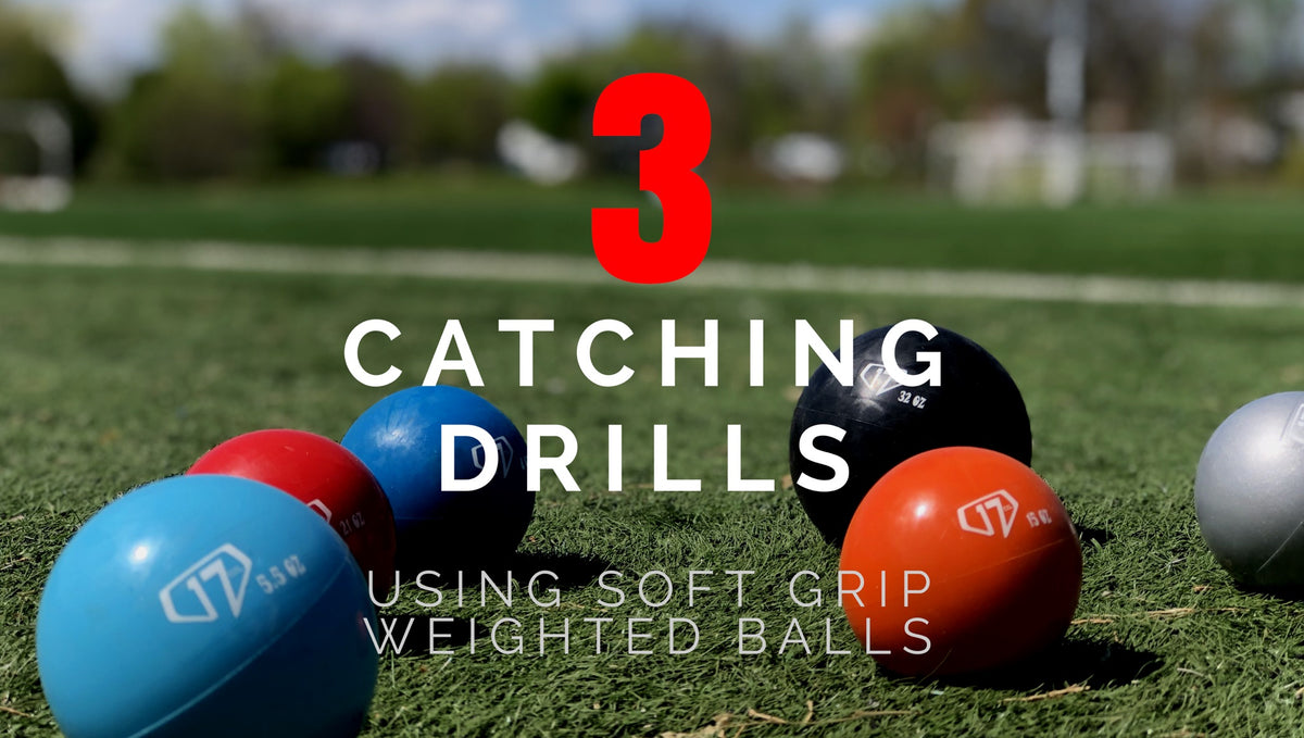 3 CATCHING DRILLS USING SOFT GRIP WEIGHTED BALLS