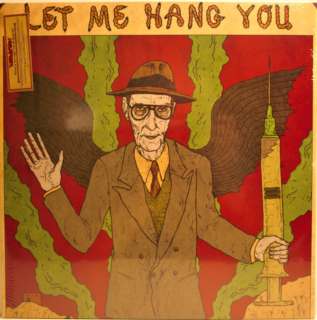 WILLIAM S. BURROUGHS  LET ME HANG YOU