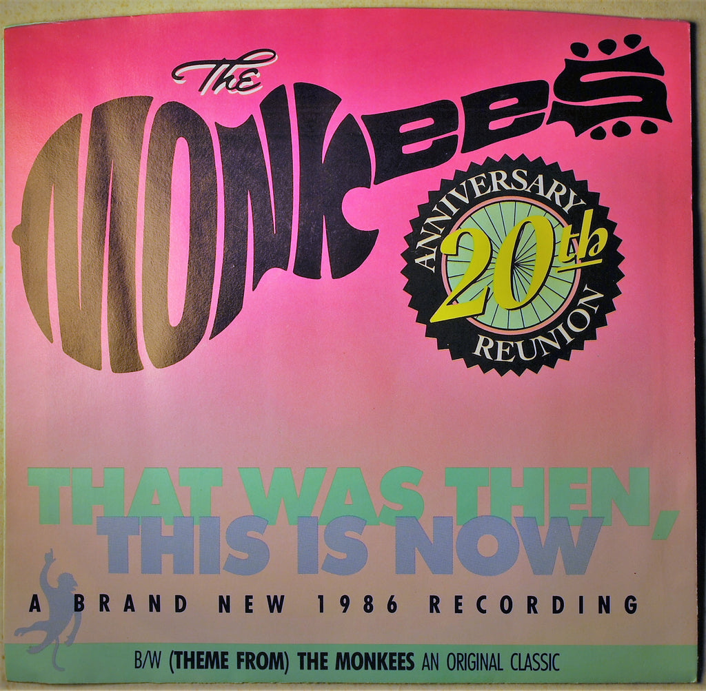 MONKEES THAT WAS THEN THIS IS NOW