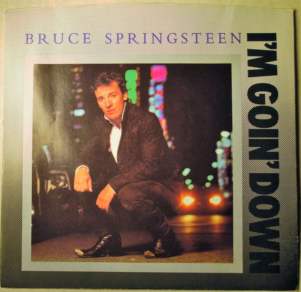 BRUCE SPRINGSTEEN  I'M GOING DOWN