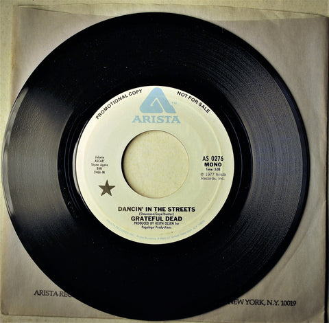 GRATEFUL DEAD DANCIN' IN THE STREETS PROMO 45