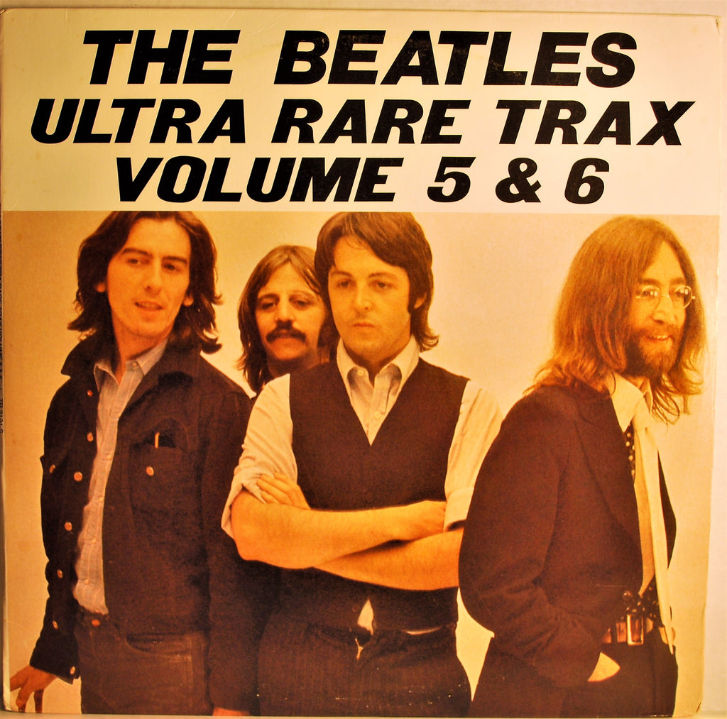 BEATLES ULTRA RARE TRAX VOLUME 5 & 6