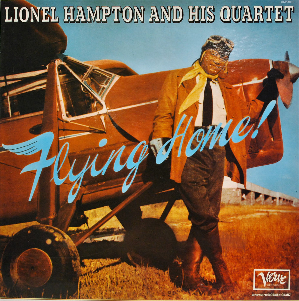 LIONEL HAMPTON AND HIS QUARTET  FLYING HOME