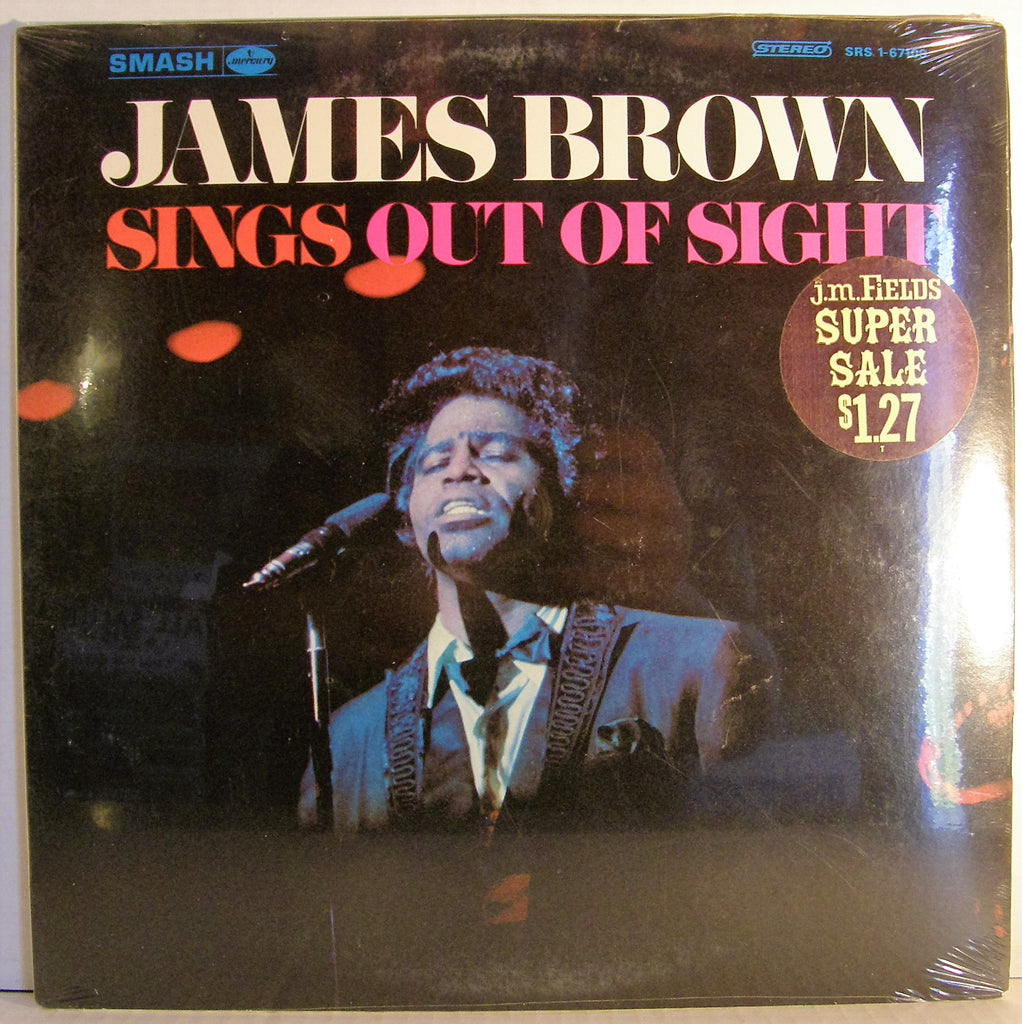 JAMES BROWN  SINGS OUT OF SIGHT STILL SEALED