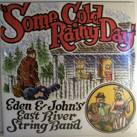 EDEN & JOHN'S EAST RIVER STRING BAND SOME COLD AND RAINY DAY  2009