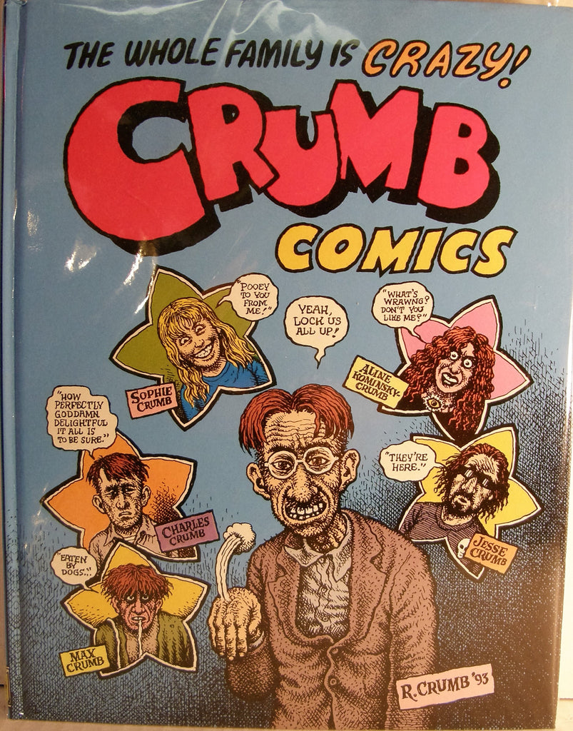 THE WHOLE FAMILY IS CRAZY CRUMB COMICS  1998 1ST EDITION SIGNED