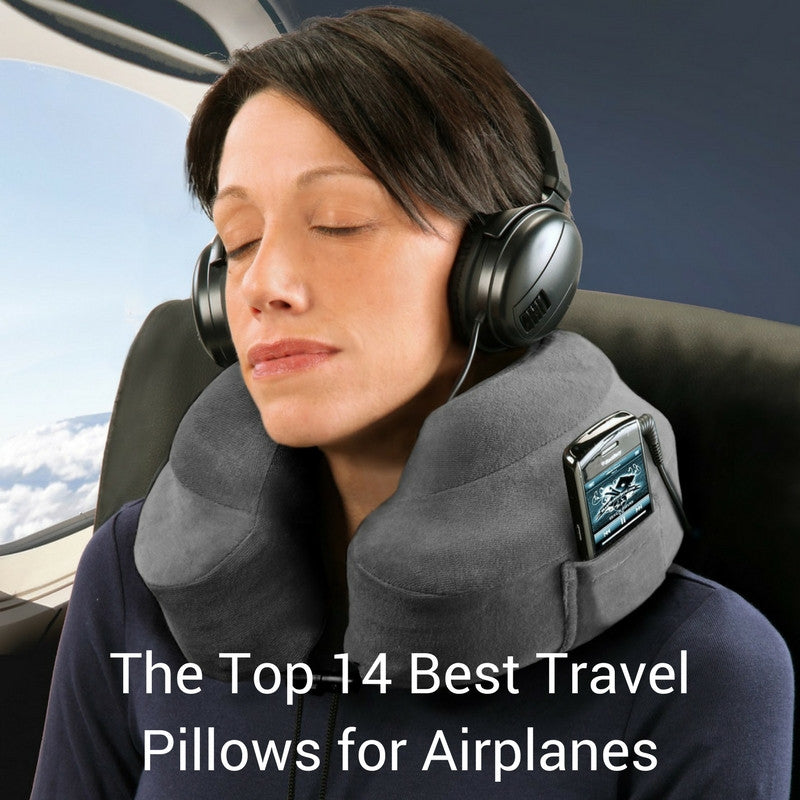 The Top 14 Best Travel Pillows for airplanes