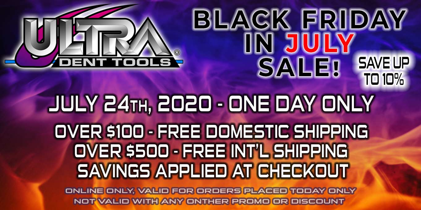 Ultra Dent Tools Black Friday in July