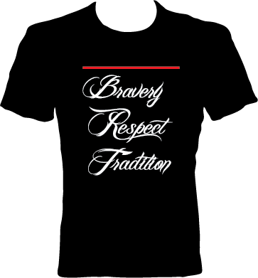 Bravery Respect Tradition Firefighter Shirt