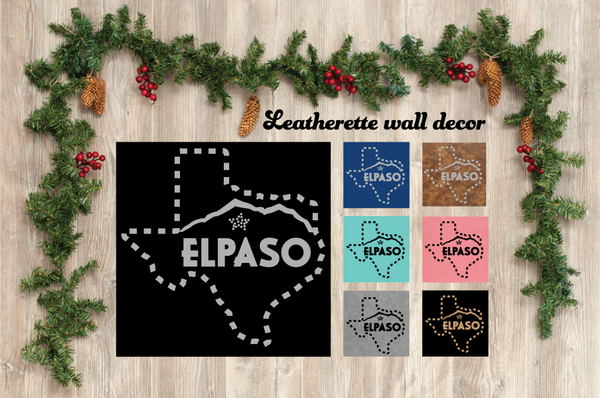El Paso, Texas Leatherette Wall Decor