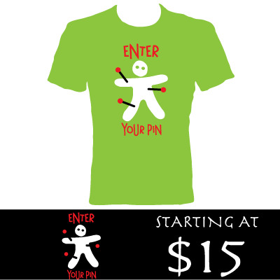 Enter Your Pin Tee!