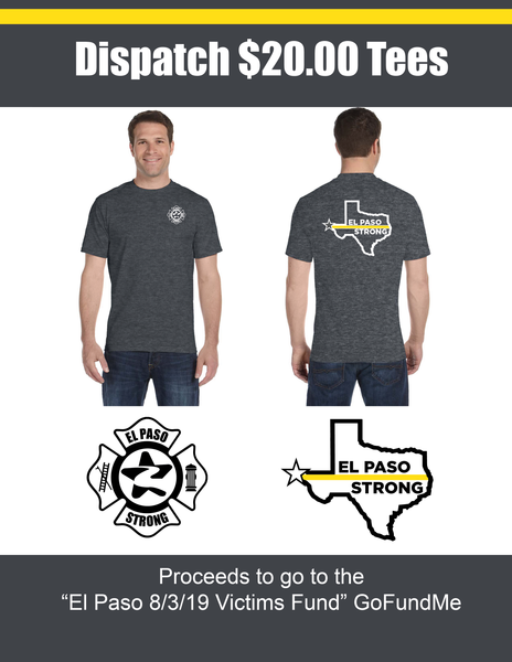 El Paso Strong Dispatcher Tees