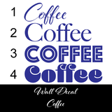 Coffee Wall Decal!