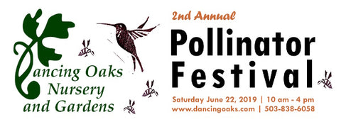 2nd Annual Pollinator Festival 2019 - Dancing Oaks Nursery and Gardens