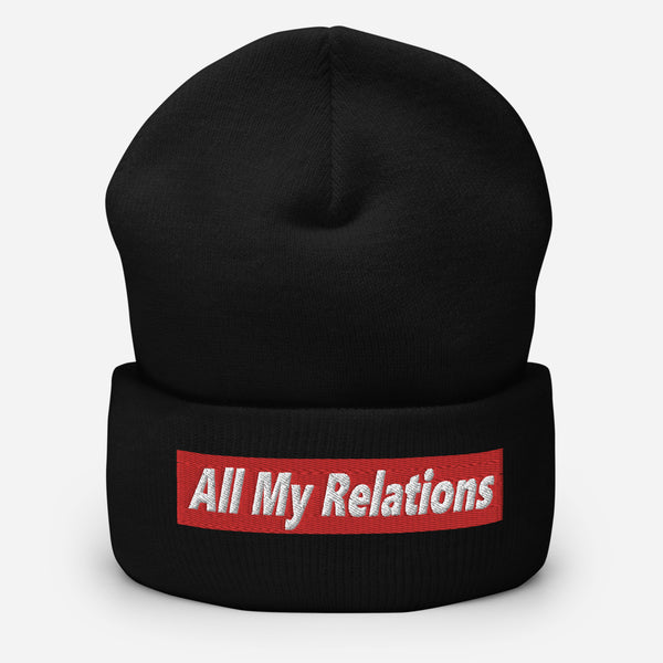 All My Relations Beanie