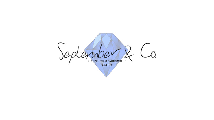 September & Co. Sapphire Recurring Membership Fee (Cancel Anytime by Calling 984-200-0165)
