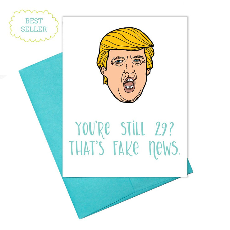 Colette Paperie - Trump Fake News - Birthday Card