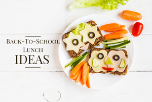 Top 10 Back-to-School Lunch Ideas