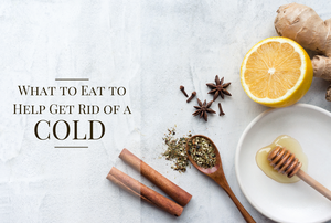 What to Eat to Help Get Rid of a Cold as a Mom