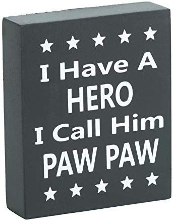 JennyGems PawPaw Gifts - I Have A Hero I Call Him PawPaw - Best PawPaw Quotes - Real Wood Sign Paw Paw, Father's Day, Birthday