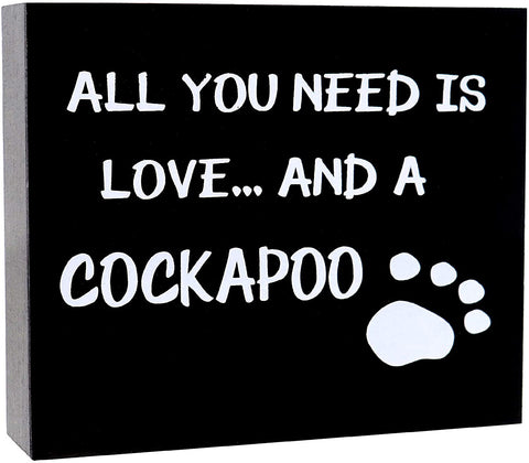 JennyGems Cockapoo Sign - All You Need is Love and a Cockapoo, Cockapoo Moms, Cockapoo Lovers, Cockapoo Gifts, Cockapoo Dogs, Cockapoo Accessories