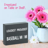JennyGems Wood Box Sign Loudest Proudest Baseball Mom - Baseball Decor and Accessories - Photo Prop - Mantel Decoration - Baseballism Quotes and Sayings- Baseball Team Mom - Quote Decor
