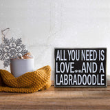 JennyGems - All You Need is Love and a Labradoodle - Labradoodle Moms, Rescues Series, Labradoodle Sayings -Labradoodle Gifts Series, Wood Signs for Home Decor