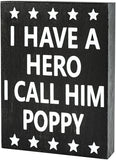 JennyGems Poppy Sign, Wood Box Sign, I Have A Hero I Call Him Poppy, Poppy Birthday, Sentimental Gift Gifts - Gift for Poppy